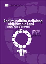 Analiza politika socijalnog uključivanja žena žrtava nasilja u porodici