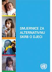 Smjernice za alternativnu skrb o djeci u Hrvatskoj