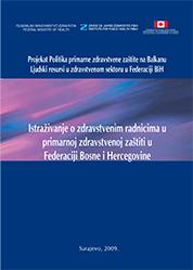 Istraživanje o zdravstvenim radnicima u primarnoj zdravstvenoj zaštiti u FBiH