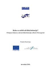 Kako se zaštiti od diskriminacije? Primjena Zakona o zabrani diskriminacije u Bosni i Hercegovini