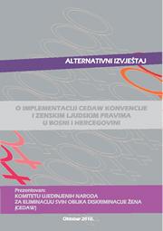 Alternativni izvještaj o implementaciji CEDAW konvencije i ženskim ljudskim pravima u BiH