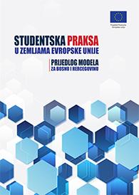 Studentska praksa u zemljama Evropske unije – Prijedlog modela za Bosnu i Hercegovinu