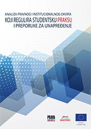 Analiza pravnog i institucionalnog okvira koji regulira studentsku praksu i preporuke za unapređenje