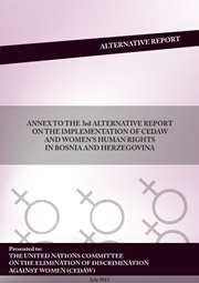 Annex To The 3rd Alternative Report On The Implementation Of CEDAW and Women's Human Rights In BiH