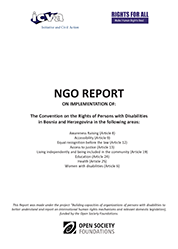 NGO Report on Implementation of The Convention on the Rights of Persons with Disabilities in BiH