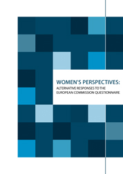Women's perspectives: Alternative responses to the European Commission Questionnaire