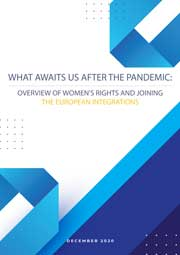 What awaits us after the pandemic: Overview of women's rights and joining the European integrations